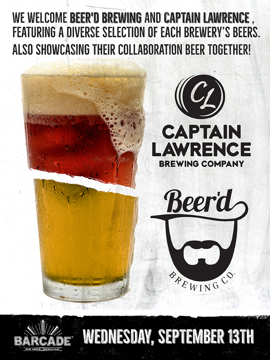 Beer'd Brewing Co. & Captain Lawrence Brewing Co. Night! — September 13, 2017 at Barcade® in New Haven, Connecticut