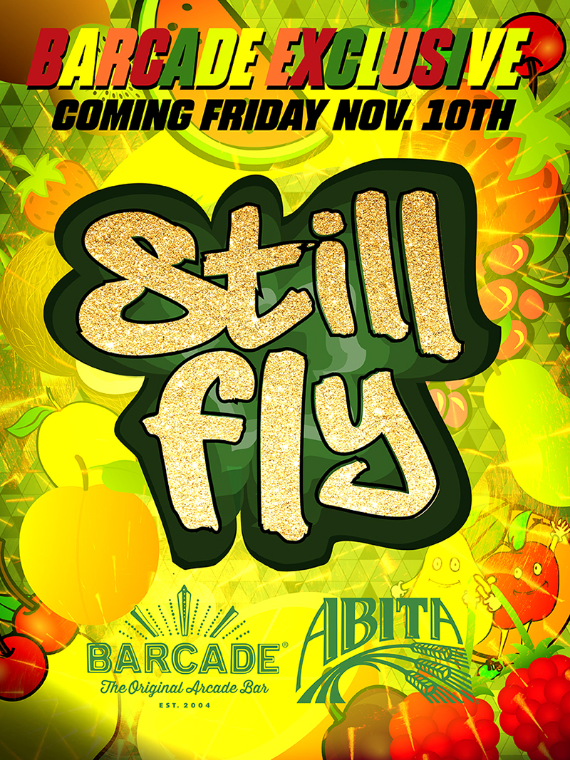 Barcade® Exclusive : Abita Still Fly Launch — November 10, 2017 at Barcade® in New Haven, Connecticut