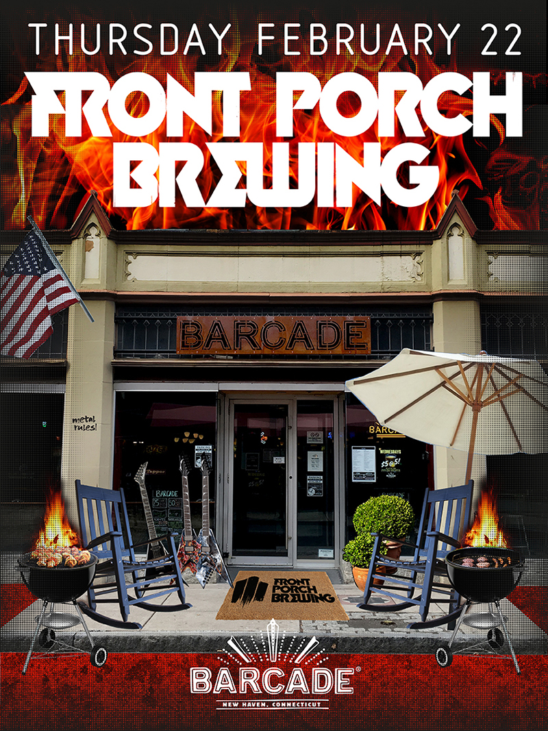 Front Porch Brewing Night — February 22, 2018 at Barcade® in New Haven, CT