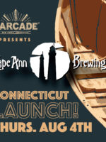 Cape Ann Brewing Connecticut Launch — August 4, 2016 at Barcade® in New Haven, Connecticut