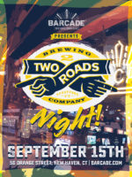 Two Roads Brewing Co. Night — September 15, 2016 at Barcade® in New Haven, CT
