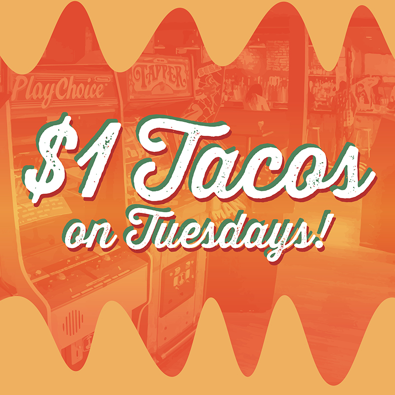 Barcade® New Haven One Dollar Tacos On Tuesdays