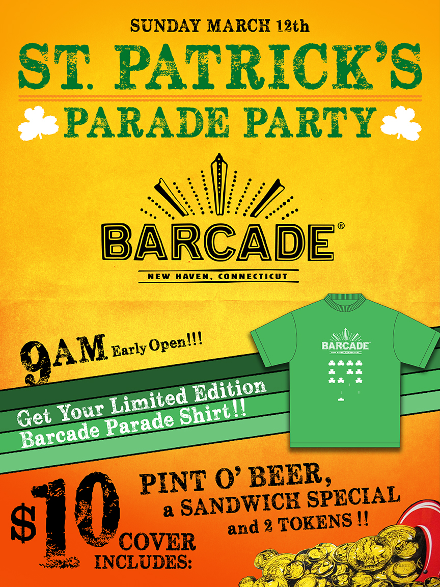 St. Patrick's Parade Day Party — March 12, 2017 at Barcade® in New Haven, Connecticut