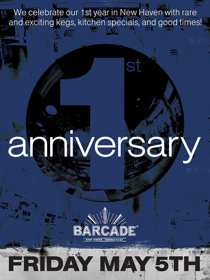 Barcade® New Haven 1 Year Anniversary Party — Friday, May 5, 2017