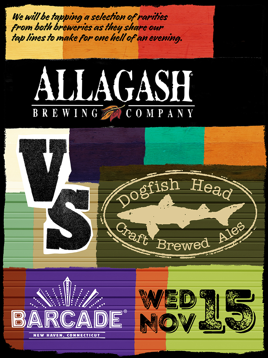 Allagash Brewing Co. Vs. Dogfish Head Ales Night — November 15, 2017 at Barcade® in New Haven, Connecticut