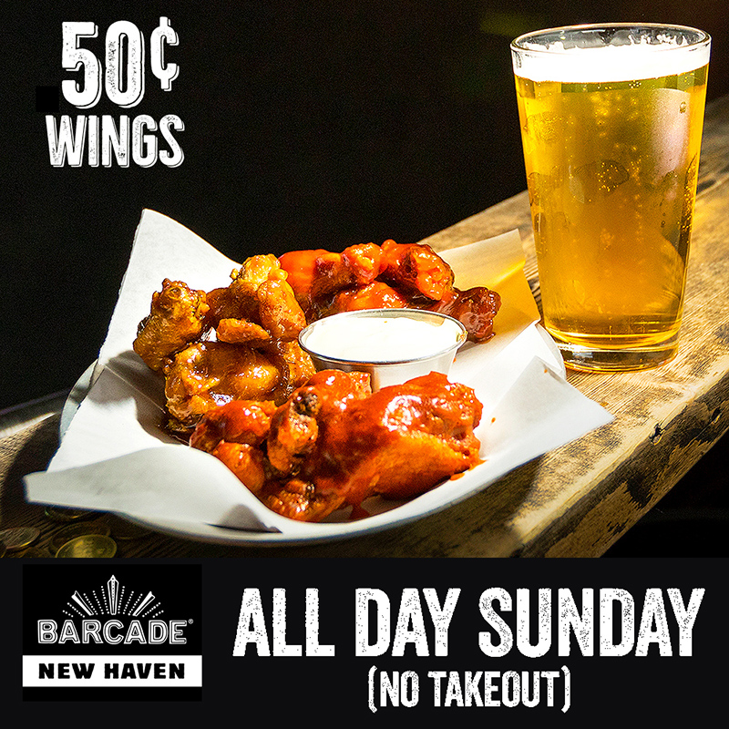 Barcade® - New Haven, CT | 50¢ Wings all day Sundays