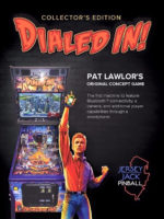 Dialed In! (pinball) — 2017 at Barcade® in New Haven, Connecticut