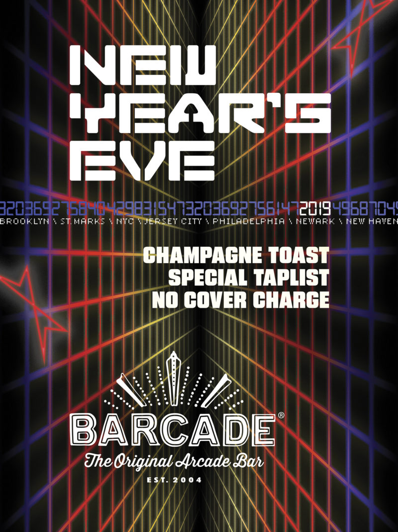 New Year's Eve Party—Monday, December 31st, 2018 at Barcade® in New Haven, Connecticut