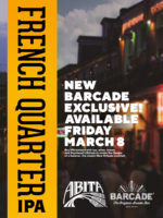 Exclusive Beer Launch: ABITA FRENCH QUARTER IPA — March 8th, 2019 at Barcade® in New Haven, Connecticut