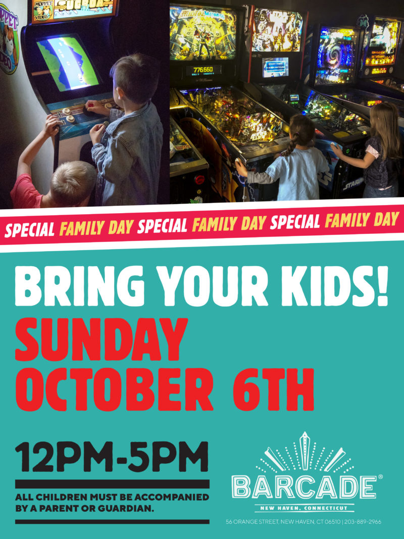 Family Day — October 6th, 2019 at Barcade® in New Haven, Connecticut