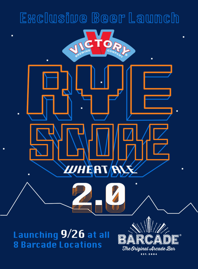 Rye Score 2.0 Beer Launch at Barcade on Thursday, September 26th in New Haven, CT