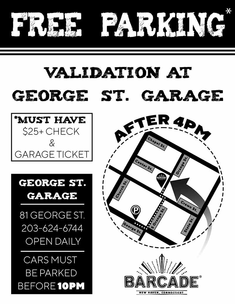 Barcade® New Haven - Parking Garage Validation graphic Free parking with $25 check